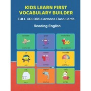 Kids Learn First Vocabulary Builder FULL COLORS Cartoons Flash Cards Reading English: Easy Babies Basic frequency sight words dictionary COLORFUL pict, Paperback/Learn and Play Education