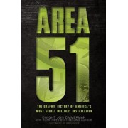 Area 51: The Graphic History of America's Most Secret Military Installation, Paperback/Dwight Zimmerman