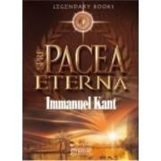 Spre pacea eterna - Immanuel Kant