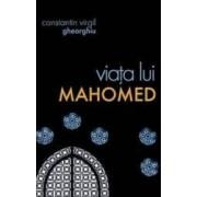 Viata lui Mahomed - Constantin Virgil Gheorghiu