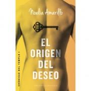 EL ORIGEN DEL DESEO. CRÓNICAS DEL TEMPLO I