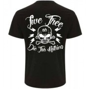 Live free or die for nothing t-shirt herr (S)