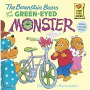 The Berenstain Bears and the Green-Eyed Monster, Paperback/Stan Berenstain