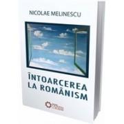 Întoarcerea la românism