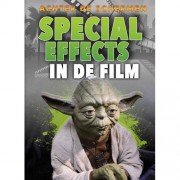 Achter de schermen: Special effects in de film - Sara Green