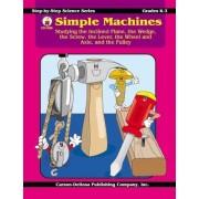 Simple Machines Grades K - 3