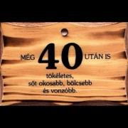 40 után - Tréfás kistábla