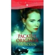 Pacatul originar - Lisa Jackson