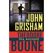 Theodore Boone: The Accused, Hardcover