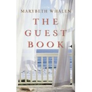 The Guest Book, Paperback/Marybeth Whalen