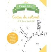 Micul Print. Carte de colorat cu 40 de desene si activitati