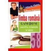 Limba Romana Culegere Pentru Cls 5-8 - Mihaela Florea Iuliana Popovici