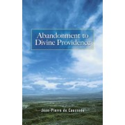 Abandonment to Divine Providence, Paperback