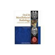 ORAL AND MAXILLOFACIAL RADIOLOGY: A DIAGNOSTIC APPROACH