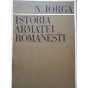 Istoria Armatei Romanesti - N. Iorga