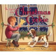 The Legend of the Christmas Cookie: Sharing the True Meaning of Christmas, Hardcover
