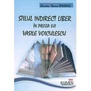 Stilul indirect liber proza lui Vasile Voiculescu.