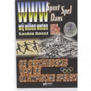 WWW-Sport, spel & dans: De geschiedenis van de Olympische Spelen - S. Rossi