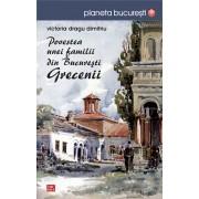 Povestea unei familii din Bucuresti. Grecenii (eBook)