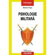 Psihologie militara. Editia a II-a revazuta si adaugita