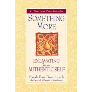 Something More: Excavating Your Authentic Self, Paperback