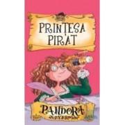 Printesa pirat. Pandora - Judy Brown