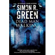Dead Man Walking: A Country House Murder Mystery with a Supernatural Twist, Paperback/Simon Green