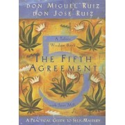 The Fifth Agreement: A Practical Guide to Self-Mastery, Paperback