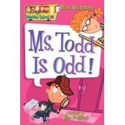 My Weird School #12: Ms. Todd Is Odd!, Paperback