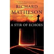 A Stir of Echoes, Paperback/Richard Matheson