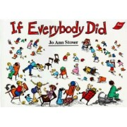 If Everybody Did