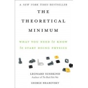 The Theoretical Minimum: What You Need to Know to Start Doing Physics, Paperback