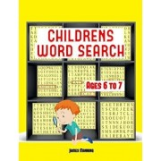 Childrens Word Search: A Large Print Childrens Word Search Book with Word Search Puzzles for Third Grade Children: The Word Search Exercises, Paperback/Dr James Manning
