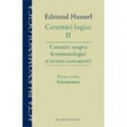 Cercetari logice II - partea a treiaCercetari asupra fenomenologiei si teoriei cunoasterii