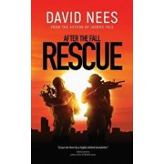 Rescue: Book 3 in the After the Fall series, Paperback/David Nees