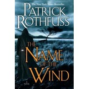 The Name of the Wind (the Kingkiller Chronicle: Day One), Hardcover/Patrick Rothfuss