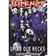 Video Delta SLIPKNOT - UP TO OUR NECKS - DVD - DVD