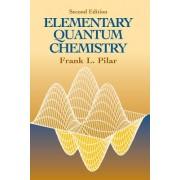 Elementary Quantum Chemistry, Second Edition