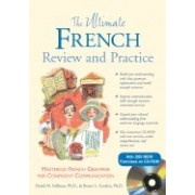 The Ultimate French Review and Practice: Mastering French Grammar for Confident Communication [With CDROM]