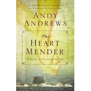 The Heart Mender: A Story of Second Chances, Paperback/Andy Andrews