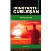 Iarba cerului - Constantin Cublesan