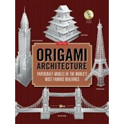 Origami Architecture: Papercraft Models of the World's Most Famous Buildings: Origami Book with 16 Projects & Instructional DVD 'With CDROM', Hardcover/Yee