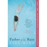 Father of the Rain, Paperback/Lily King