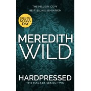 Hardpressed. (The Hacker Series, Book 2), Paperback/Meredith Wild