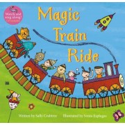 Magic Train Ride [With CD (Audio)], Paperback