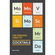 The Periodic Table of Cocktails, Hardcover