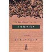 Cannery Row: (Centennial Edition), Paperback/John Steinbeck