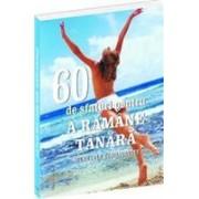 60 de sfaturi pentru a rămâne tânără. Secretele echilibrului .