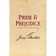 Pride and Prejudice: Original and Unabridged, Paperback/Jane Austen
