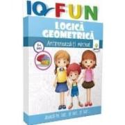 IQ Fun - Logica geometrica - Antreneaza-ti mintea 5 ani+